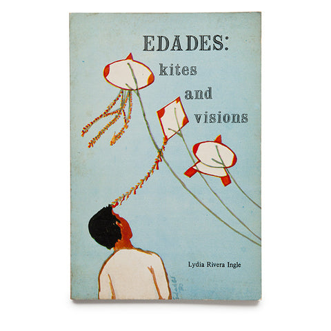 Edades: Kites and Visions