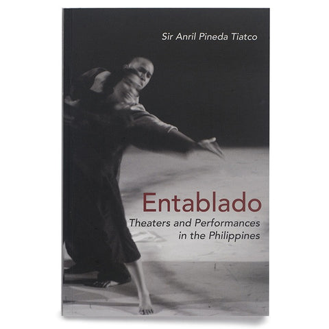 Entablado: Theaters and Performances in the Philippines