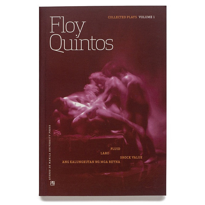 Floy Quintos Collected Plays Vol 1