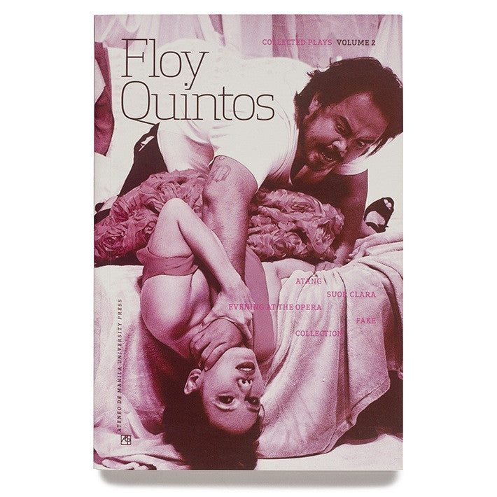 Floy Quintos Collected Plays Vol 2