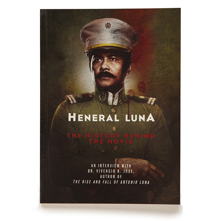 Heneral Luna: The History Behind The Movie