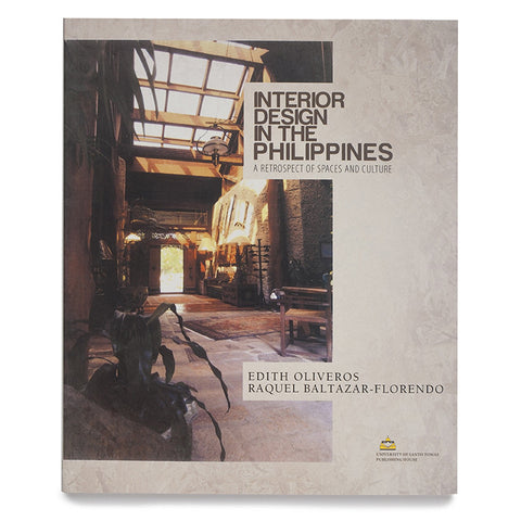 Interior Design in the Philippines: A Retrospect of Spaces and Culture