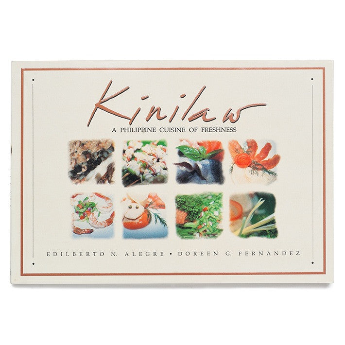 Kinilaw: A Philippine Cuisine of Freshness