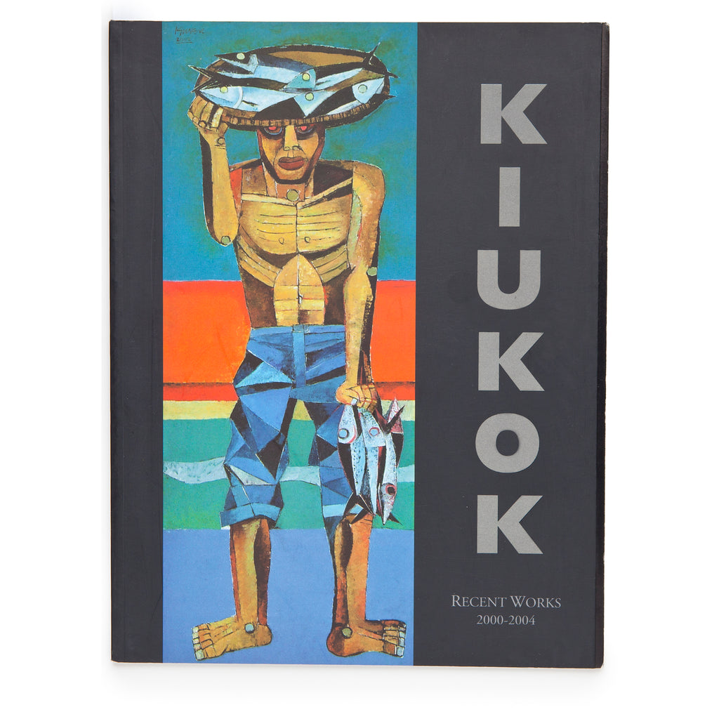 Kiukok: Recent Works 2000 - 2004