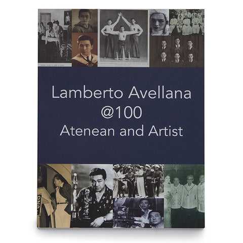 Lamberto Avellana @ 100 Atenean and Artist