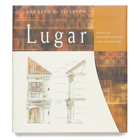 Lugar: Essays on Philippine Heritage and Architecture