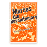 Marcos the Revolutionary