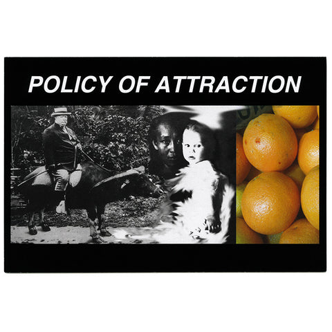Policy of Attraction