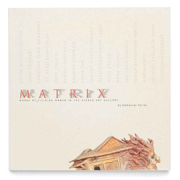 Matrix: Works by Filipino Women in the Ateneo Art Gallery