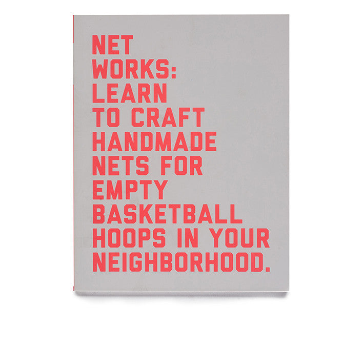 Net Works: Learn to Craft Handmade Nets for Empty Basketball Hoops in your Neighborhood