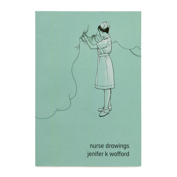 Jenifer K. Wofford: Nurse Drawings