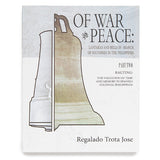 Of War and Peace: Part Two