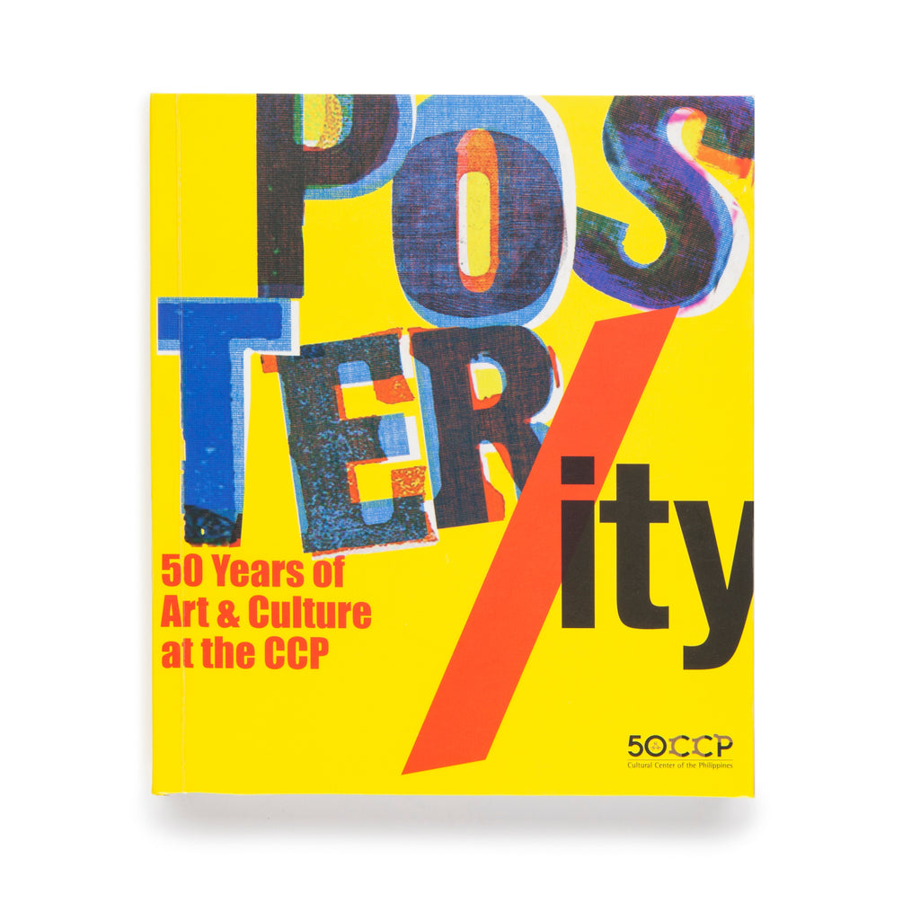 Poster/ity: 50 Years of Art & Culture at the CCP