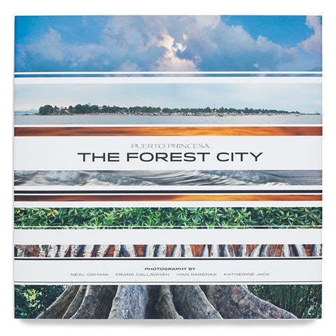 Puerto Princesa: The Forest City