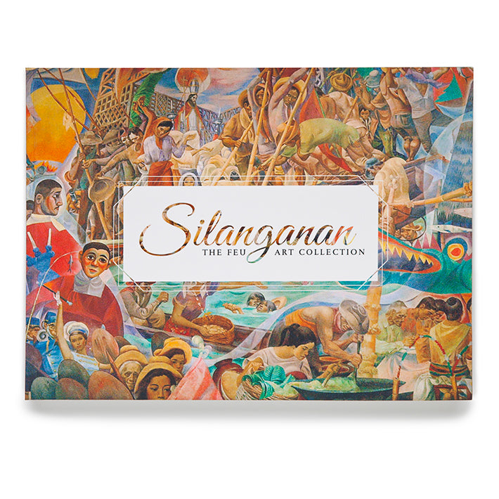 Silanganan: The FEU Art Collection