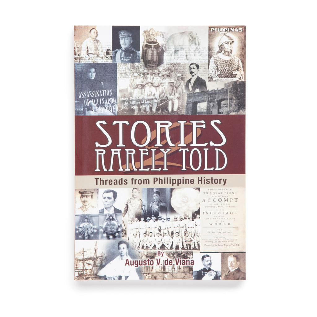 Stories Rarely Told: Threads from Philippine History