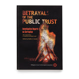 Betrayals of the Public Trust