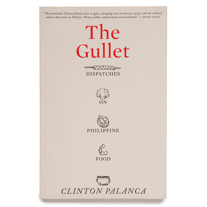The Gullet: Dispatches on Philippine Food