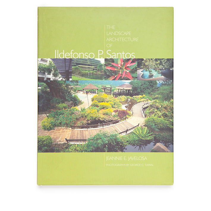 The Landscape Architecture of Ildefonso P. Santos