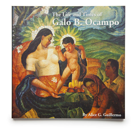 The Life and Times of Galo B. Ocampo (HB)