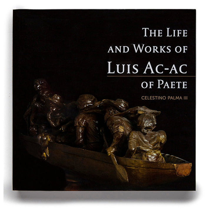 The Life and Works of Luis Ac-Ac of Paete