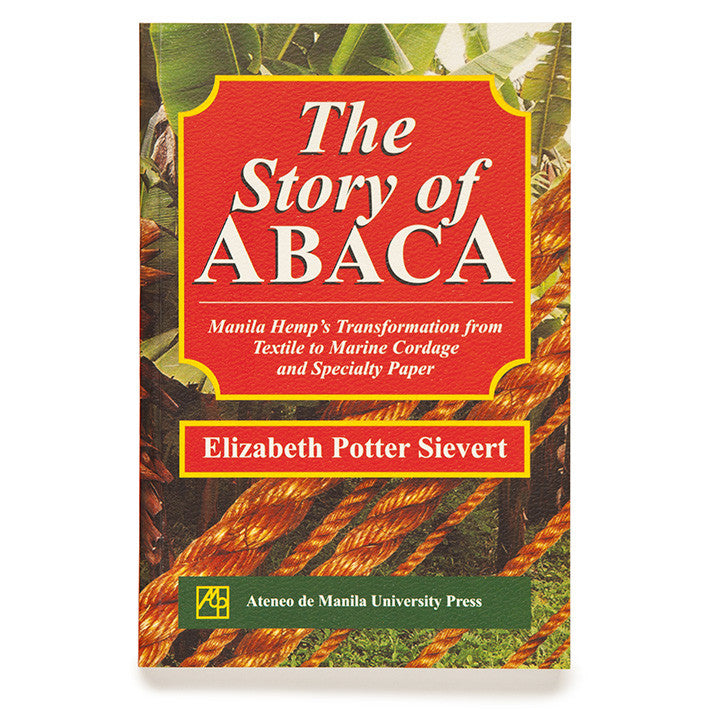 The Story of Abaca