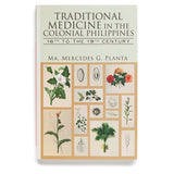 Traditional Medicine in the Colonial Philippines