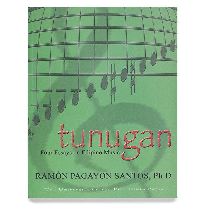 Tunugan: Four Essays on Filipino Music
