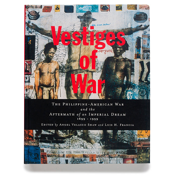 Vestiges of War: The Philippine-American War and the Aftermath of an Imperial Dream 1899-1999 (HB)