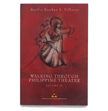 Walking Through Philippine Theater Vol. 2