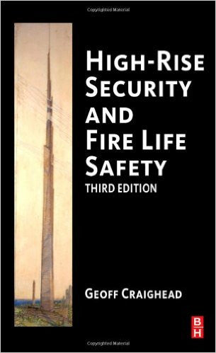 High-Rise Security and Fire Life Safey