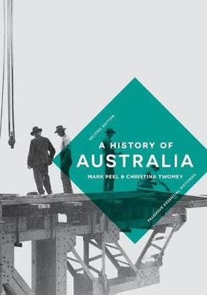 A History of Australia 2nd Edition