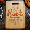 Image of This Cool Grandma Belongs To Cutting Board