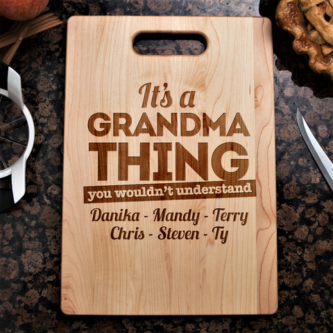It's A Grandma Thing Cutting Board