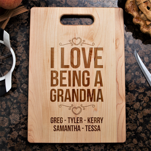 I Love Being A Grandma Cutting Board
