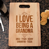 Image of I Love Being A Grandma Cutting Board