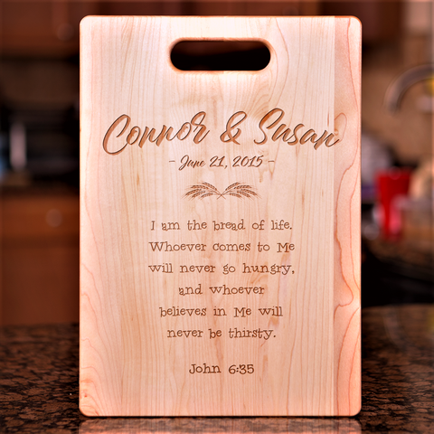 John 6:35 Verse Cutting Board