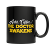Image of Limited Edition - Aahh Coffee..! The Doctor Awakens