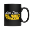 Image of Limited Edition - Aahh Coffee..! The Nurse Awakens