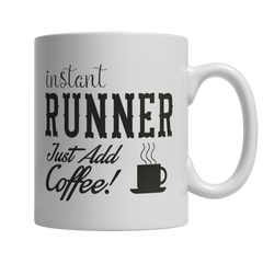 Limited Edition - Instant Runner Just Add Coffee! Female