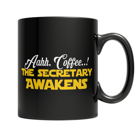 Limited Edition - Aahh Coffee..!The Secretary Awakens