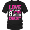 Image of Love is an 8 letter word Crossfit