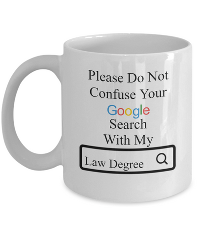Google Search Law Degree - Personalized Mug