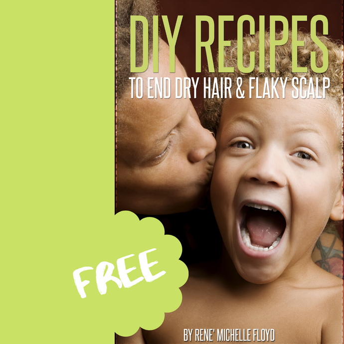 FREE DIY Recipes To End Dry Hair & Flaky Scalp eBook