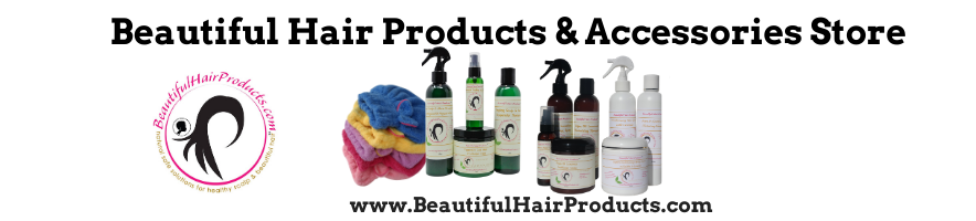 Beautiful Hair Products & Accessories Store