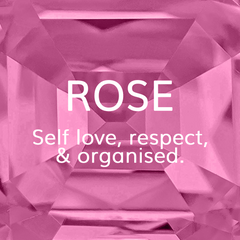 Life Path Number 8, Rose: Self love, respect and organised. Colour Theroy