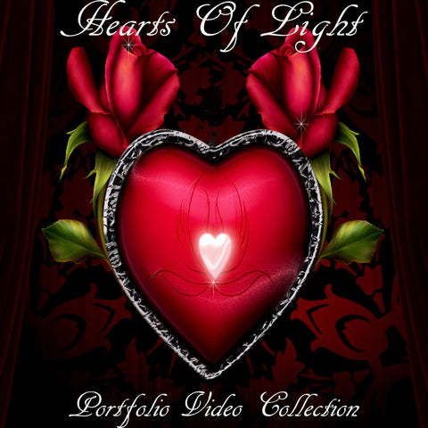 """THE FRONT PORCH MAGIC - HEARTS OF LIGHT"" Portfolio (Video Collection)"