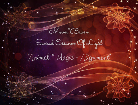 "21 ""ANIMAL * MAGIC - ALIGNMENT"" Sacred Essence Blend"