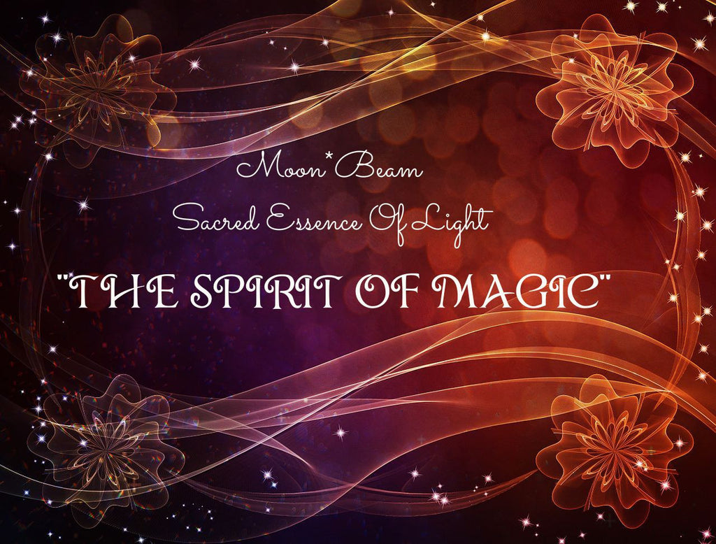 "03 ""THE SPIRIT OF MAGIC"" -  Sacred Essence"