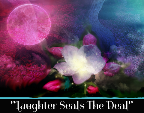 """LAUGHTER SEALS THE DEAL"" - SACRED SHADOW ESSENCE OF LIGHT 010"